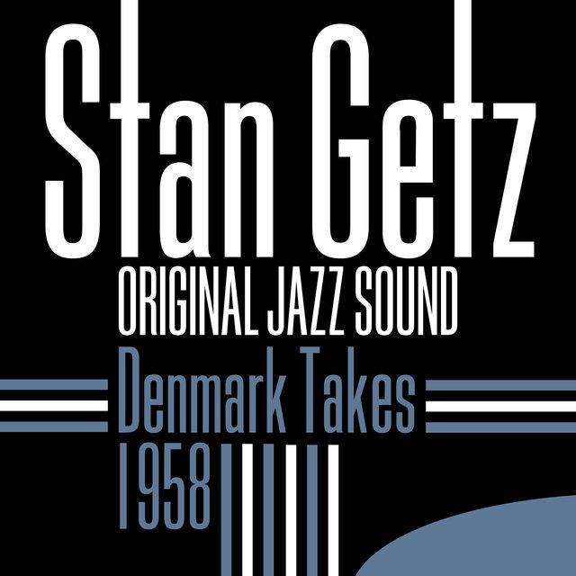 Original Jazz Sound: 1958 Denmark Takes