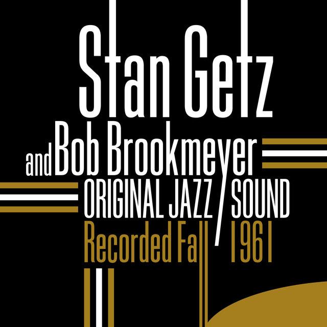 Original Jazz Sound: Recorded Fall 1961