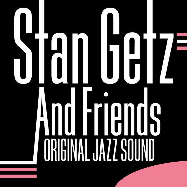 Original Jazz Sound: And Friends