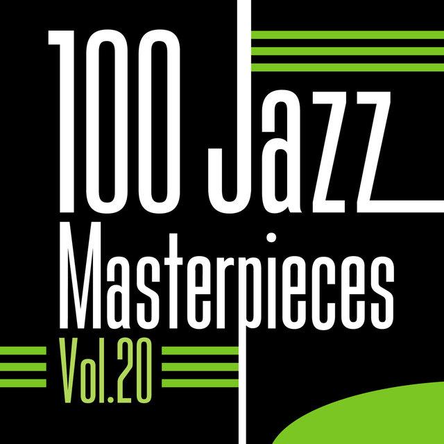 Couverture de 100 Jazz Masterpieces, Vol. 20
