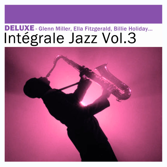 Deluxe: Intégrale Jazz, Vol. 3