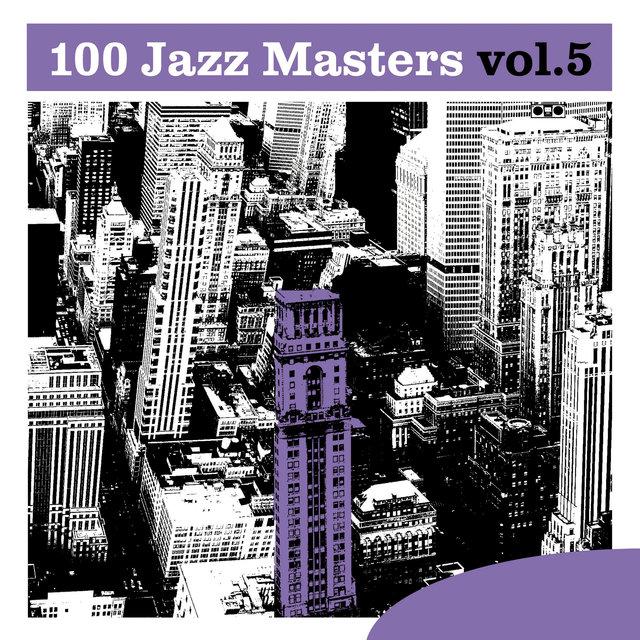 Couverture de 100 Jazz Masters, Vol.5