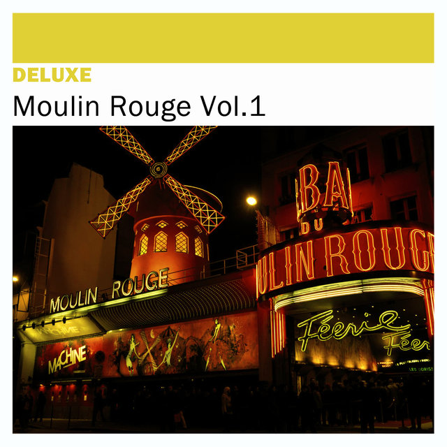 Couverture de Deluxe: Moulin Rouge, Vol. 1
