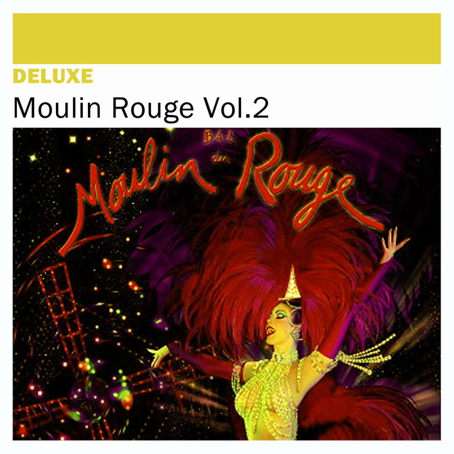 Couverture de Deluxe: Moulin Rouge, Vol. 2