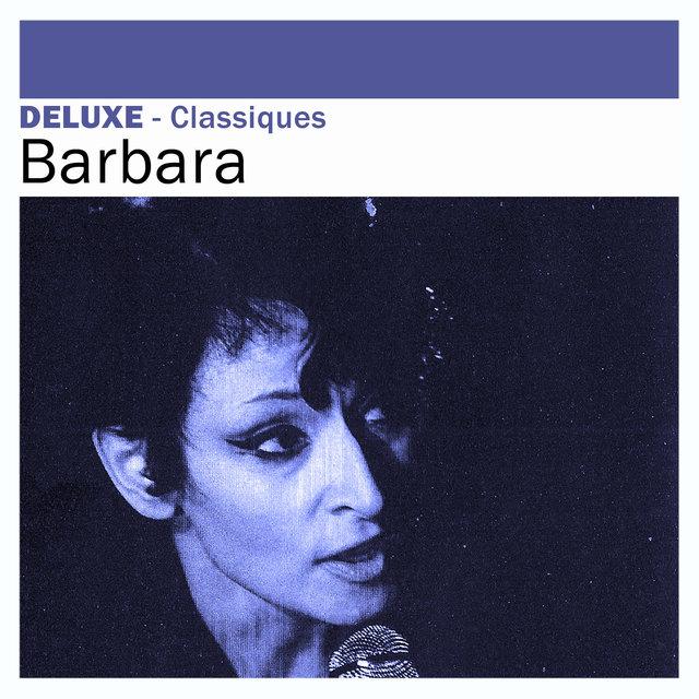 Deluxe: Classiques -Barbara