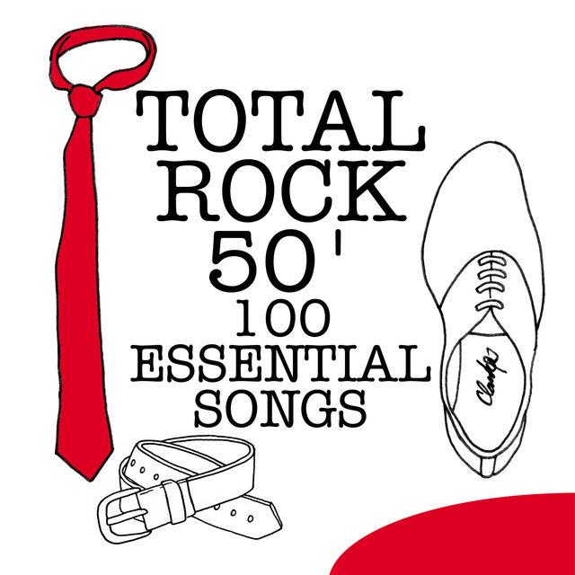 Couverture de Total Rock 50' - 100 Essential Songs