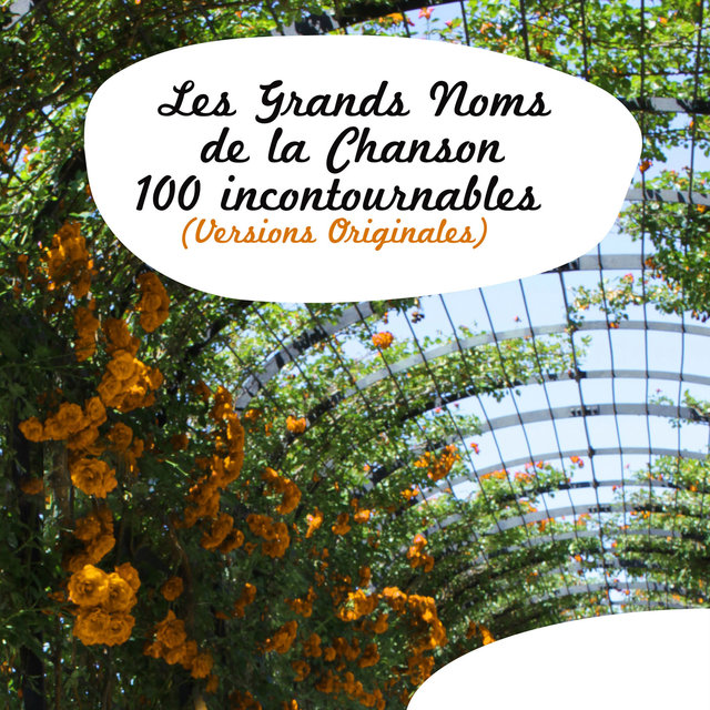 Couverture de Les grands noms de la chanson - 100 incontournables (Versions originales)