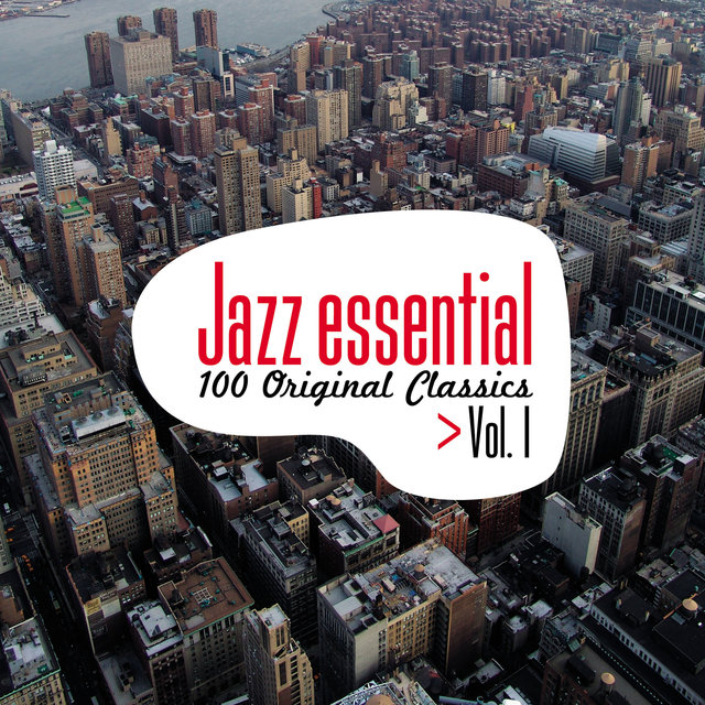 Jazz Essential - 100 Original Classics, Vol.1