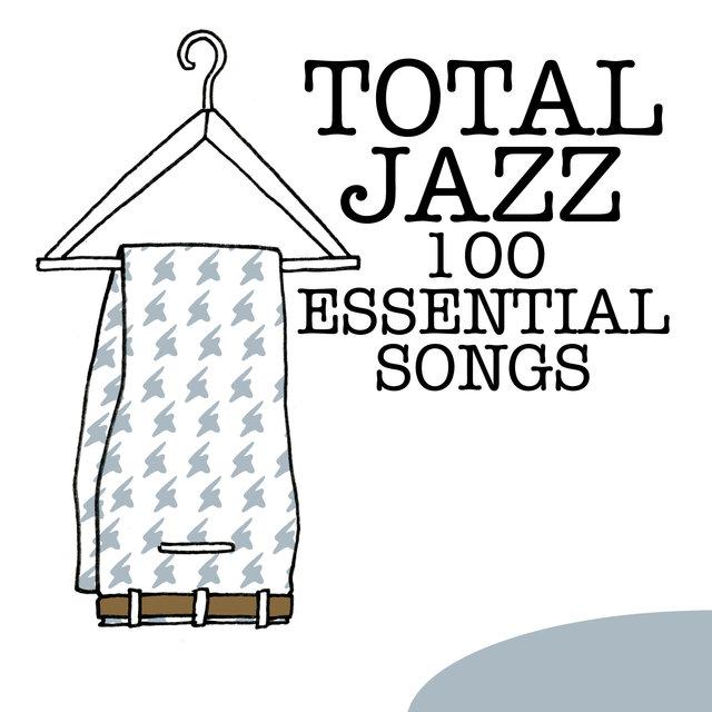 Couverture de Total Jazz - 100 Essential Songs