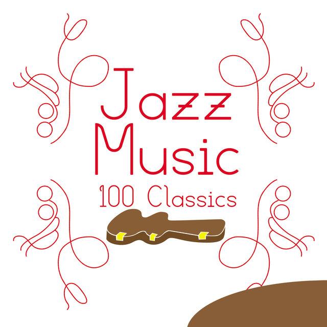 Jazz Music - 100 Classics
