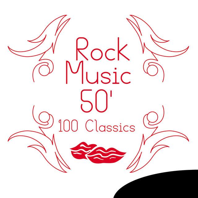 Rock Music 50' - 100 Classics