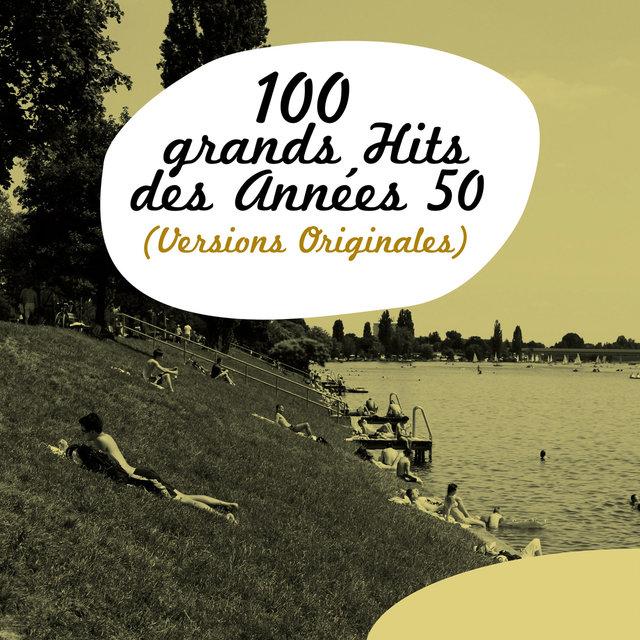 Couverture de 100 Grands Hits des années 50 (Versions Originales)