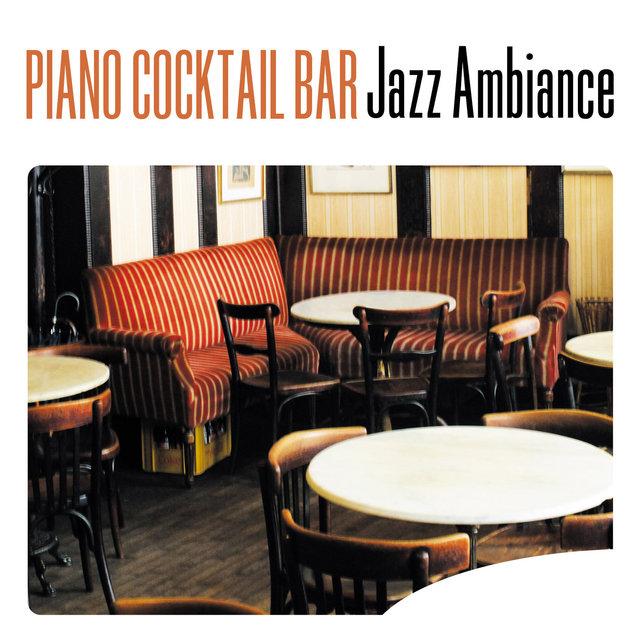 Couverture de Piano Cocktail Bar Jazz Ambiance