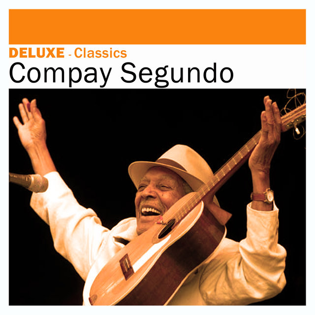 Deluxe: Classics -Compay Segundo