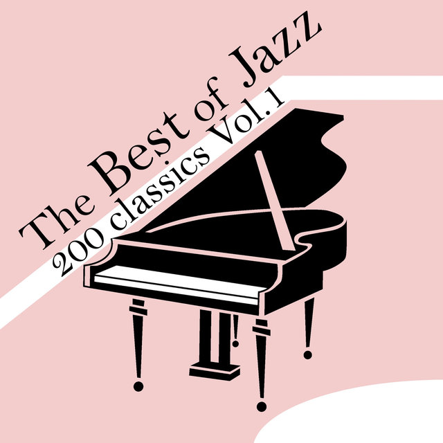 The Best of Jazz 200 Classics, Vol.1