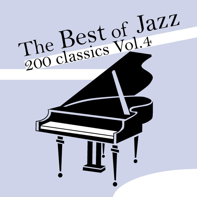 The Best of Jazz 200 Classics, Vol.4