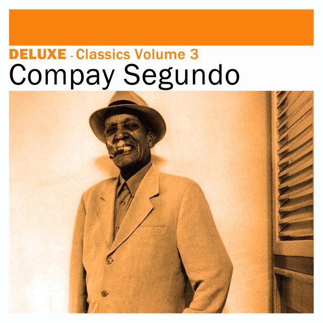 Deluxe: Classics, Vol. 3 -Compay Segundo