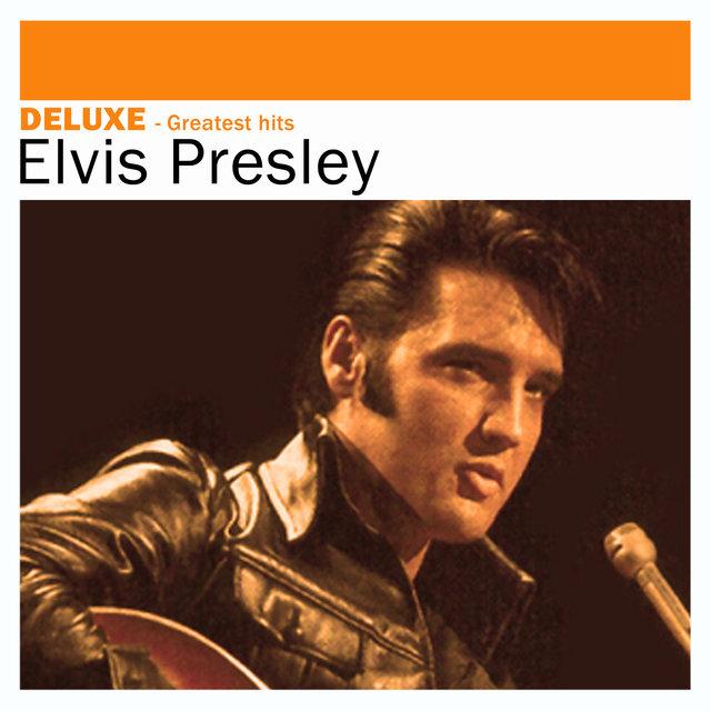 Deluxe: Greatest Hits -Elvis Presley