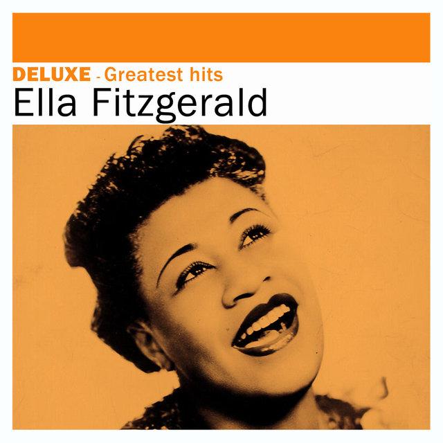 Deluxe: Greatest Hits -Ella Fitzgerald