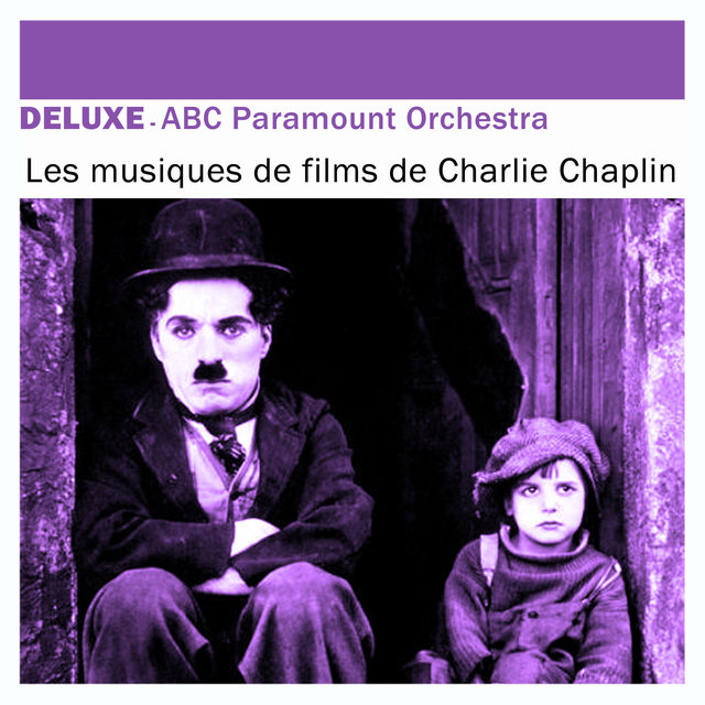 Deluxe: Les musiques de films de Charlie Chaplin
