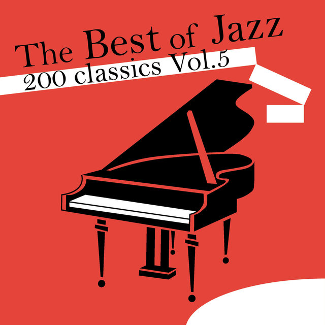 The Best of Jazz 200 Classics, Vol.5