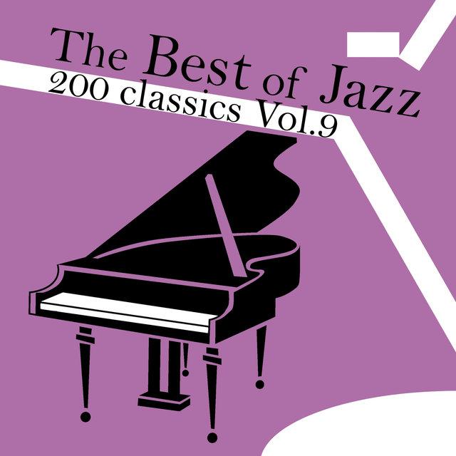 Couverture de The Best of Jazz 200 Classics, Vol.9