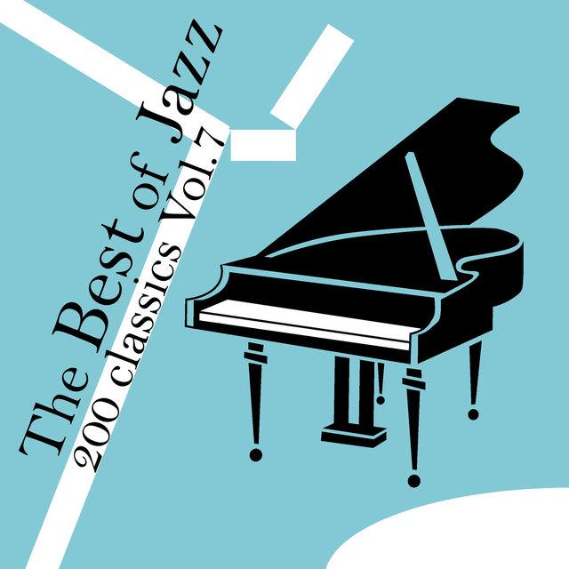 Couverture de The Best of Jazz 200 Classics, Vol.7