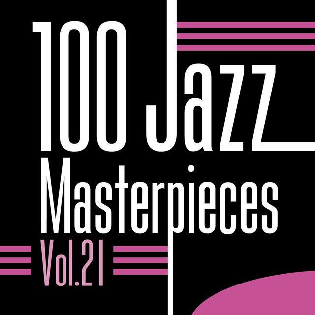 Couverture de 100 Jazz Masterpieces, Vol. 21