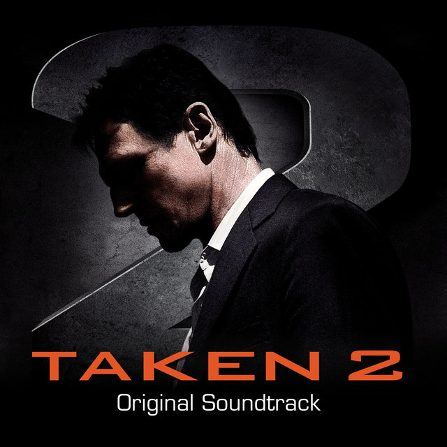 Taken 2 (Original Motion Picture Soundtrack)