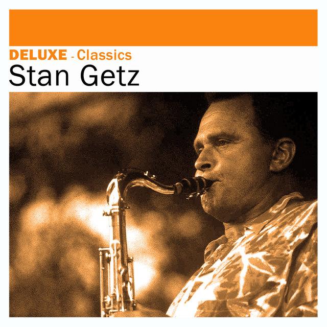 Deluxe: Classics -Stan Getz