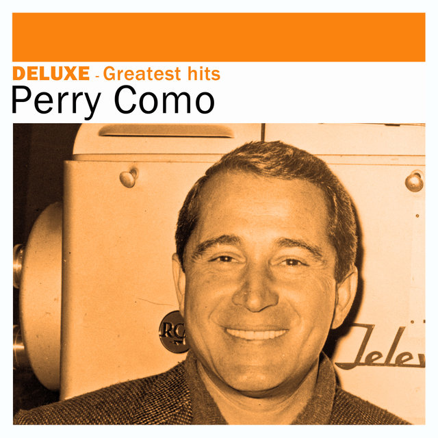 Couverture de Deluxe: Greatest Hits -Perry Como