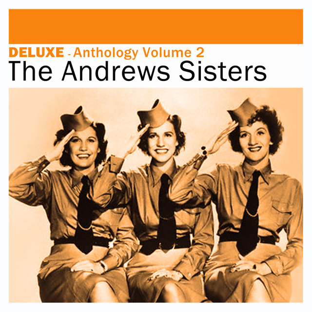 Couverture de Deluxe: Anthology, Vol. 2 -The Andrews Sisters
