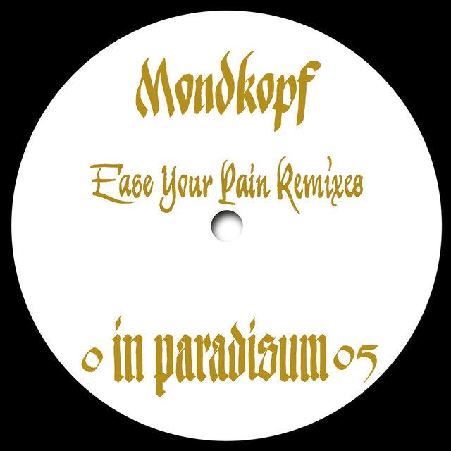 Couverture de Ease Your Pain Remixes - EP