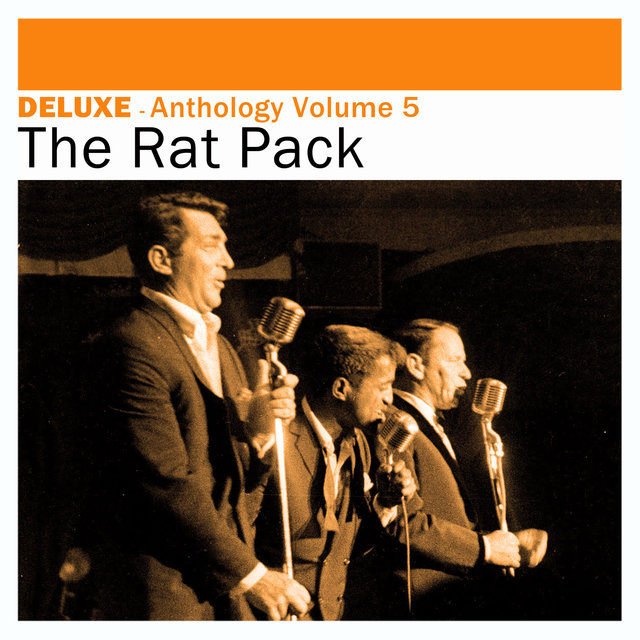 Deluxe: Anthology, Vol. 5 -The Rat Pack