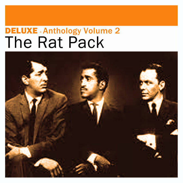 Deluxe: Anthology, Vol. 2 -The Rat Pack