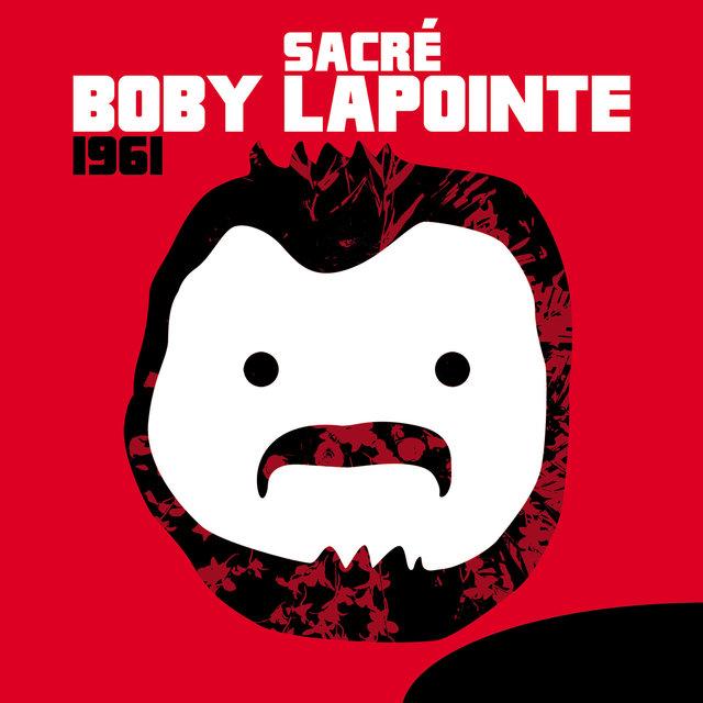 Sacré Boby Lapointe (1961)
