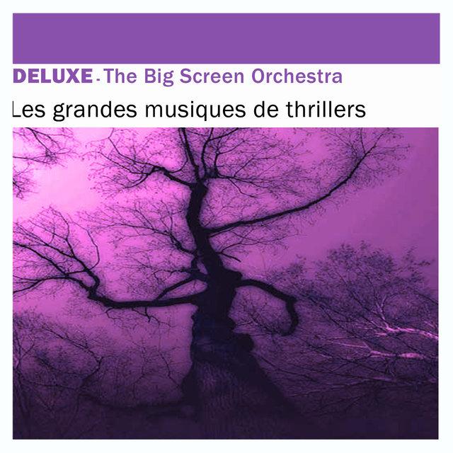 Deluxe: Les grandes musiques de Thrillers