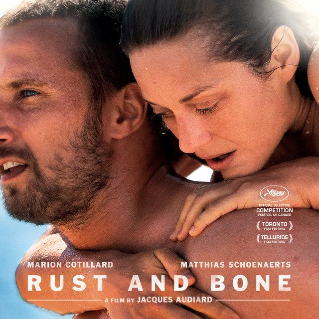 Couverture de Rust and Bone (Original Motion Picture Soundtrack)