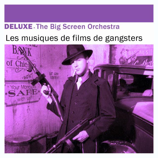 Deluxe: Les musiques de films de gangsters