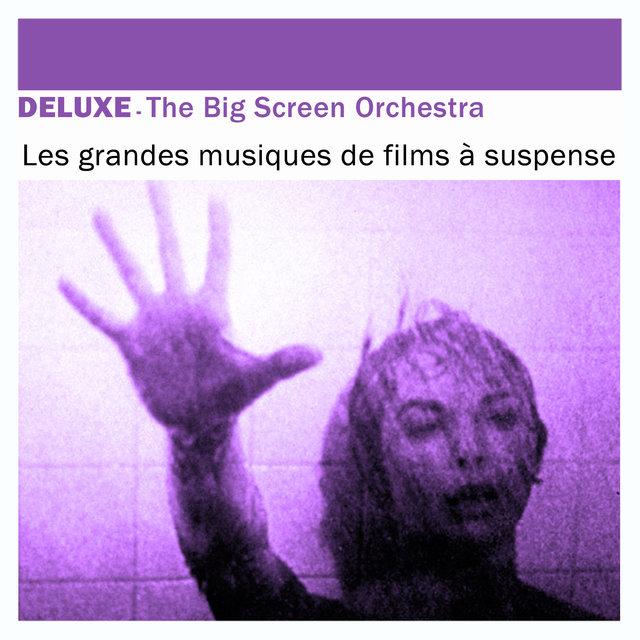 Deluxe: Les grandes musiques de films à suspense