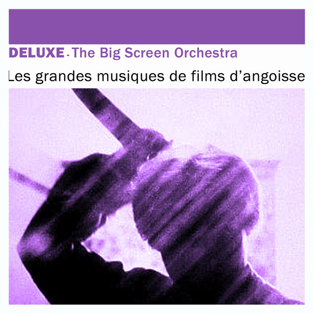 Deluxe: Les grandes musiques de films d'angoisse