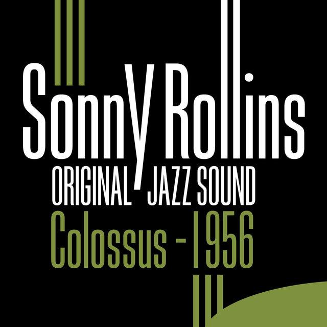 Couverture de Original Jazz Sound: Colossus 1956