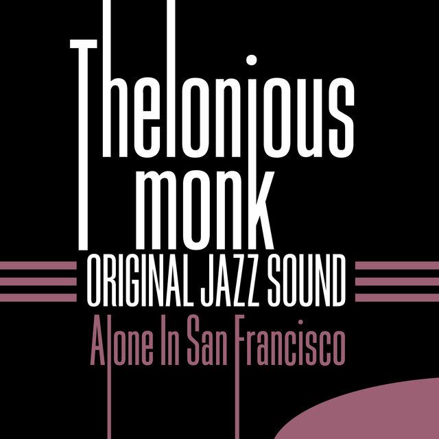 Couverture de Original Jazz Sound: Alone in San Francisco