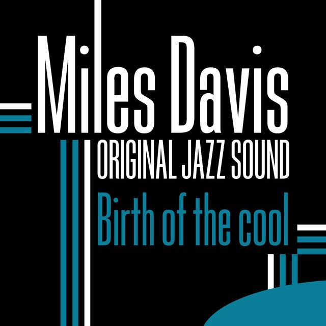 Original Jazz Sound: Birth of the Cool
