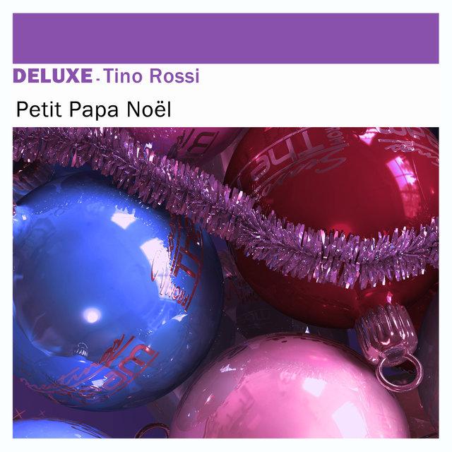 Couverture de Deluxe: Petit papa Noël - Single