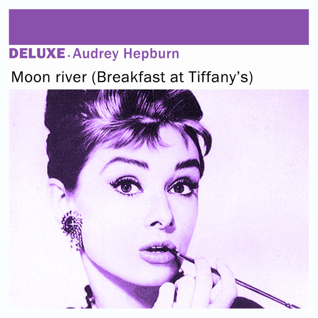 Couverture de Deluxe: Moon River (Breakfast At Tiffany's) - Single