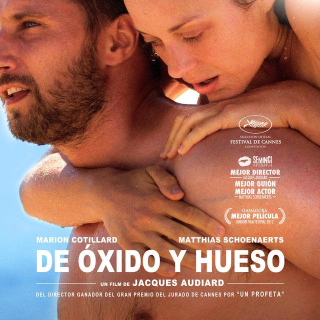 Couverture de De Óxido y Hueso (Orginal Motion Picture Soundtrack)
