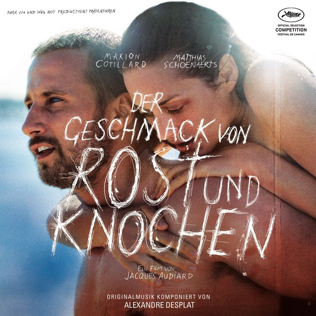 Der Geschmack von Rost und Knochen (Orginal Motion Picture Soundtrack)
