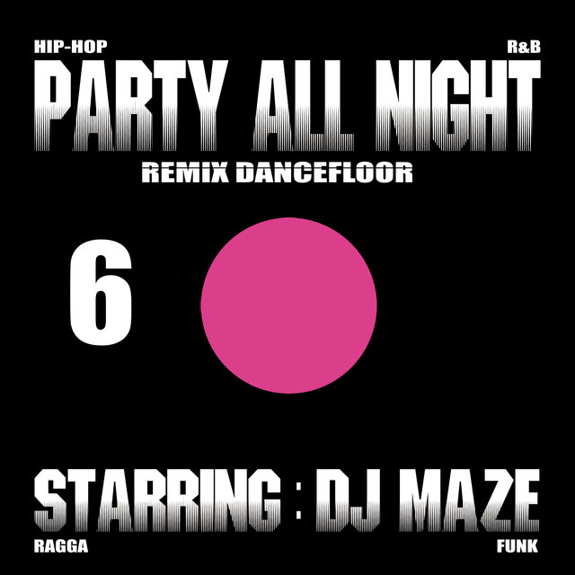 Party All Night 6