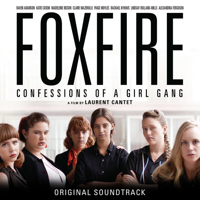 Foxfire, Confessions of a Girl Gang (Original Motion Picture Soundtrack)